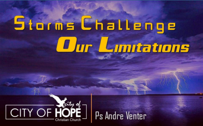Storms Challenge Our Limitations